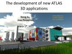 the development of new atlas 3d applications