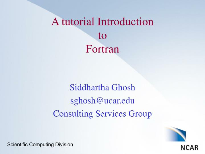 a tutorial introduction to fortran n.