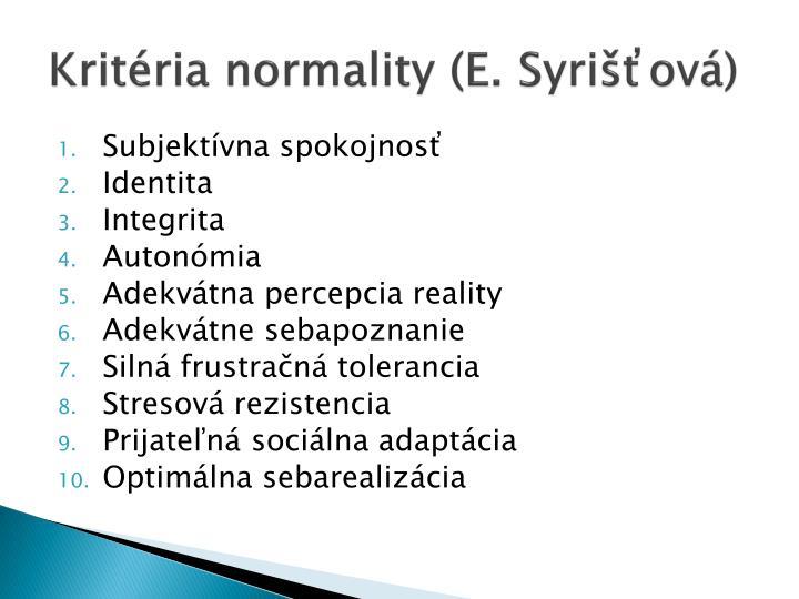 Kritéria normality (E. Syrišťová)