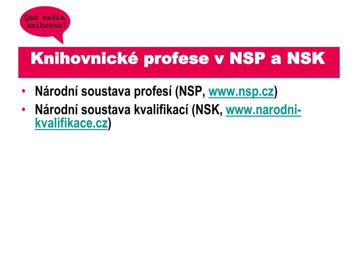 Knihovnické profese v NSP a NSK