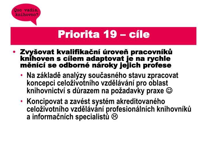 Priorita 19 – cíle