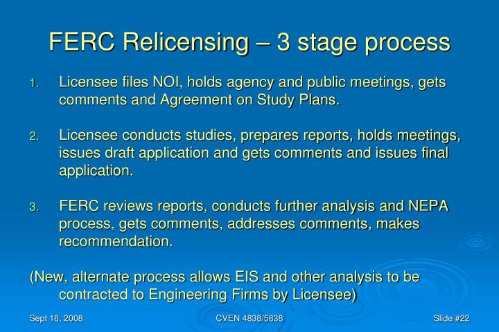 FERC Relicensing – 3 stage process