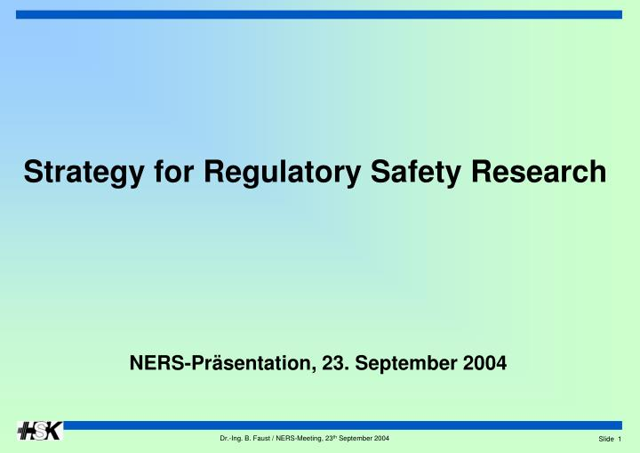 strategy for regulatory safety research n.
