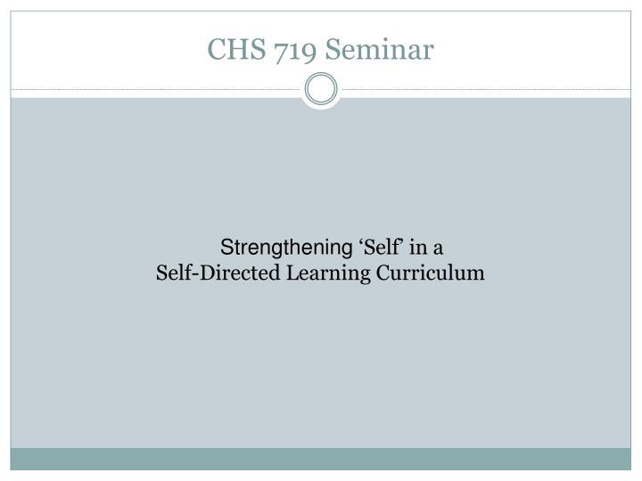 Chs 719 seminar