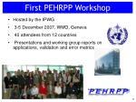 first pehrpp workshop