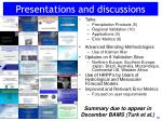 presentations and discussions