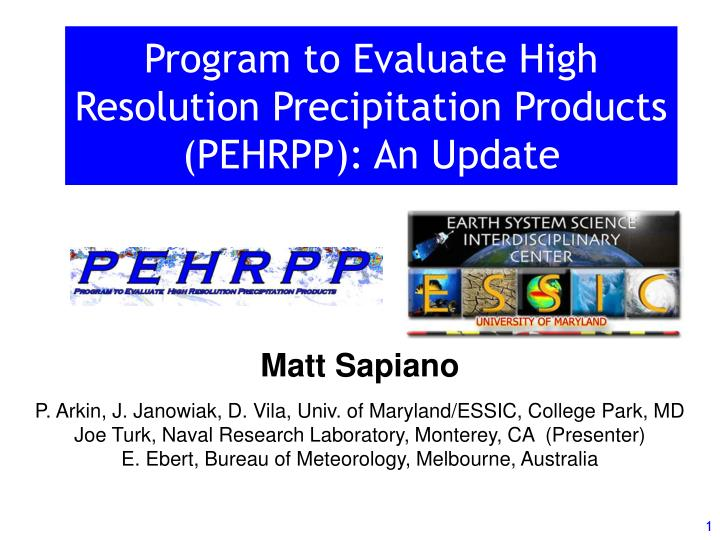 program to evaluate high resolution precipitation products pehrpp an update n.