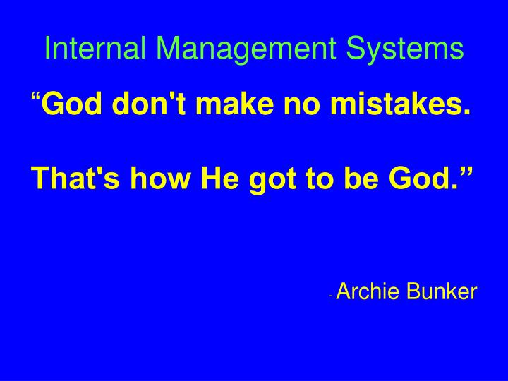 Internal Management Systems