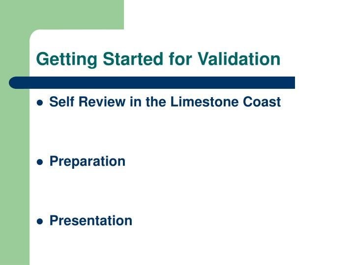 Getting Started for Validation