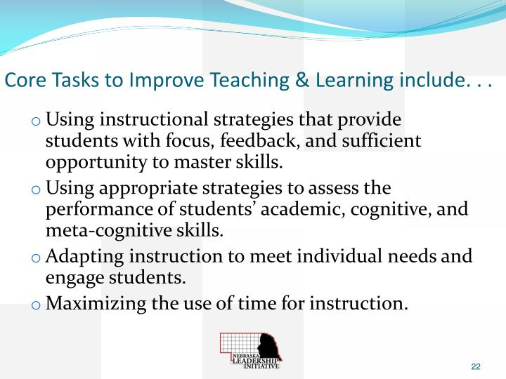 Core Tasks to Improve Teaching & Learning include. . .