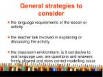 general strategies to consider