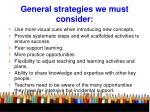 general strategies we must consider