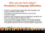why are we here today prevalence of language difficulties