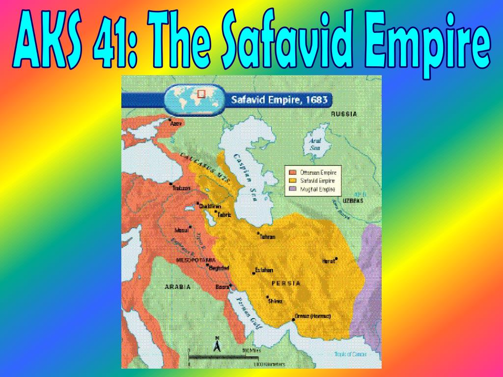 Ppt Aks 41 The Safavid Empire Powerpoint Presentation Free Download Id 4423623