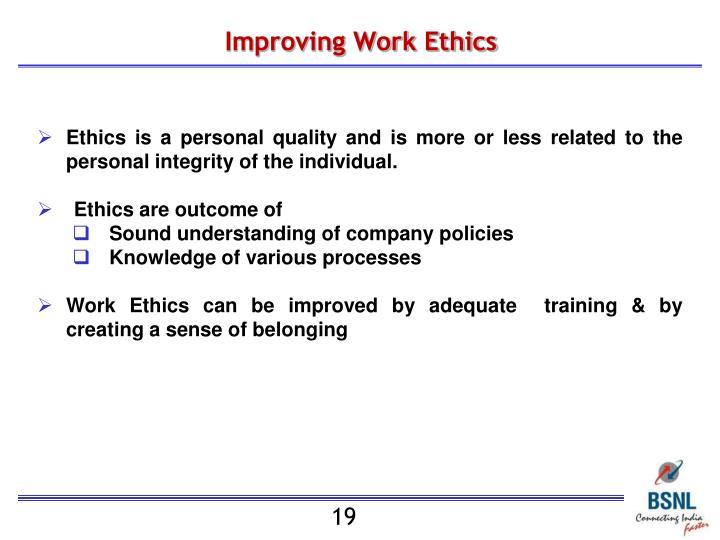 Improving Work Ethics