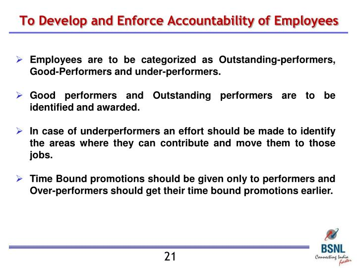 To Develop and Enforce Accountability of Employees