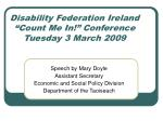 disability federation ireland count me in conference tuesday 3 march 2009