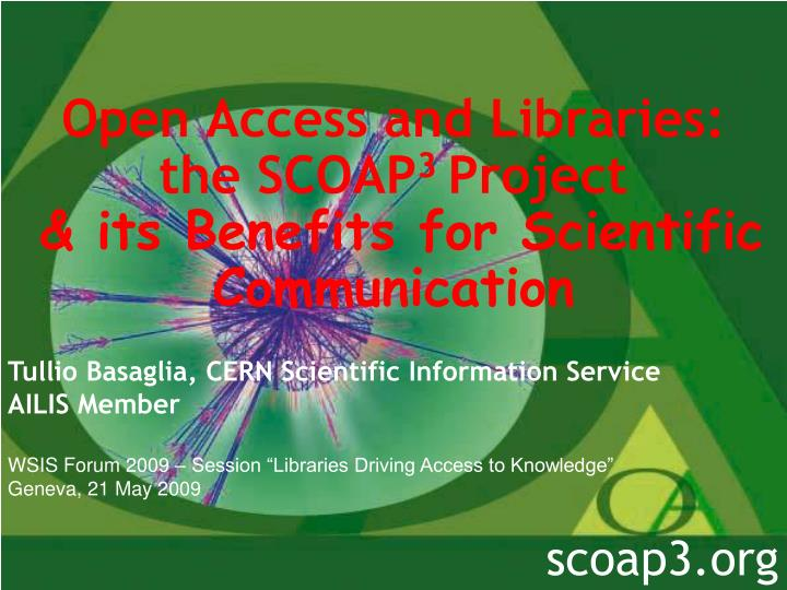 open access and libraries the scoap 3 project its b enefits for scientific communication n.