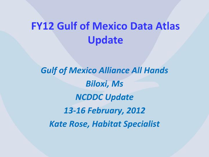 fy12 gulf of mexico data atlas update n.