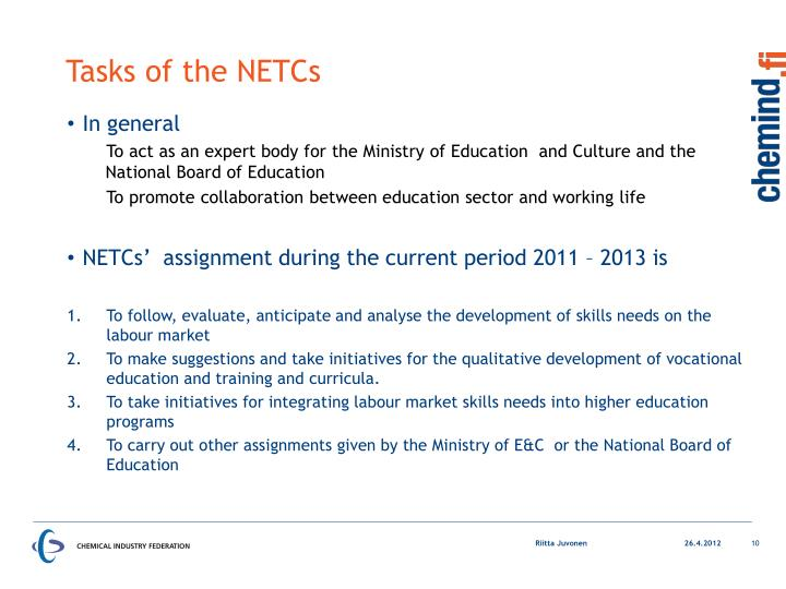 Tasks of the NETCs