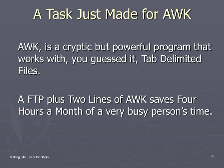 A Task Just Made for AWK