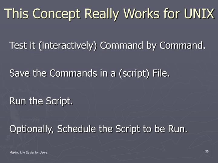This Concept Really Works for UNIX