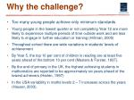 why the challenge