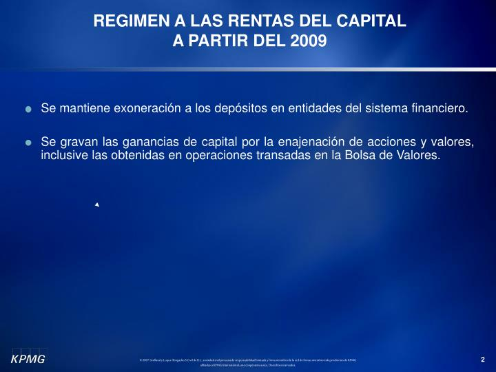 Regimen a las rentas del capital a partir del 2009