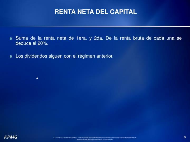 RENTA NETA DEL CAPITAL