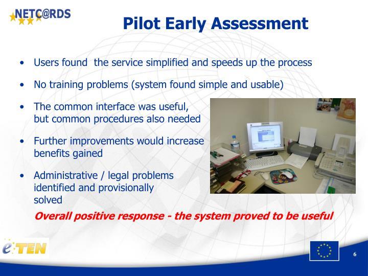 Pilot Early Assessment