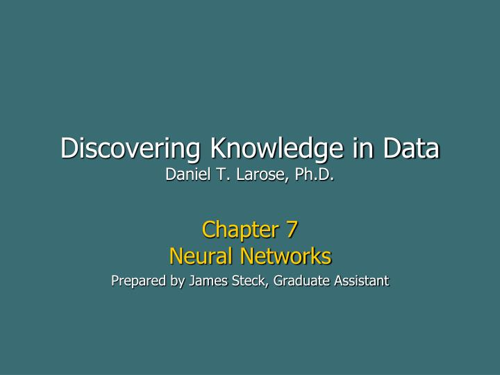 discovering knowledge in data daniel t larose ph d n.