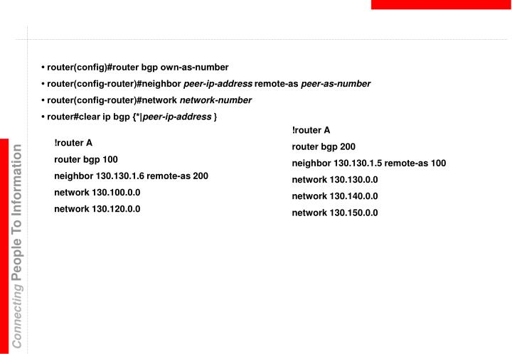 • router(config)#router bgp own-as-number