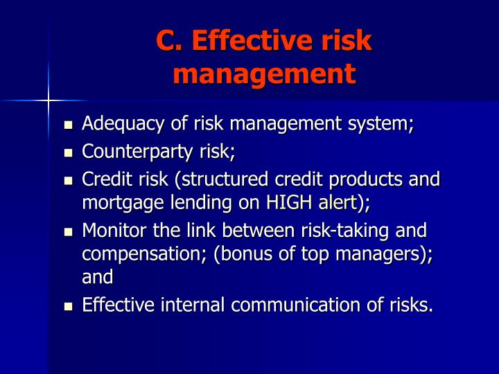 C. Effective risk management
