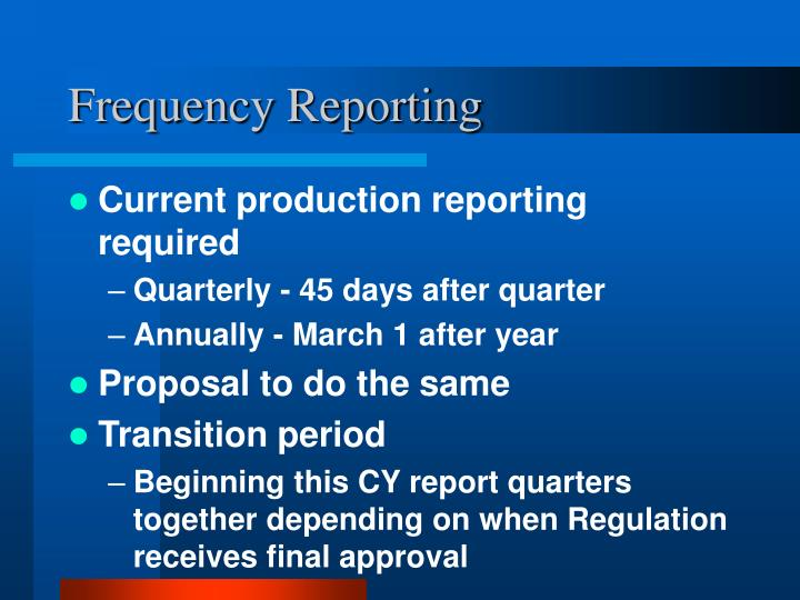 Frequency Reporting