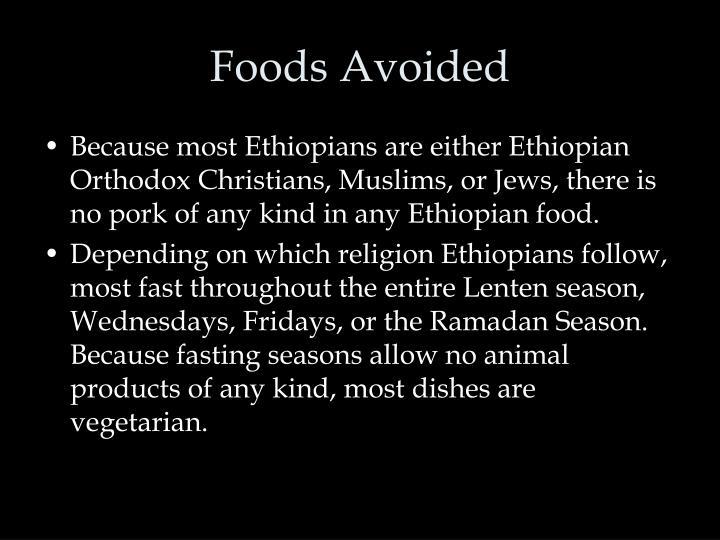 Foods Avoided