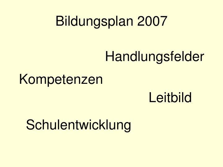 Bildungsplan 2007