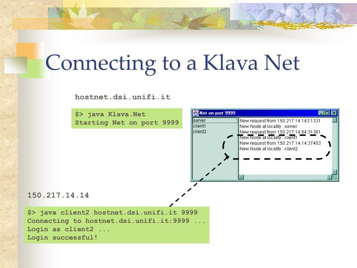 Connecting to a Klava Net
