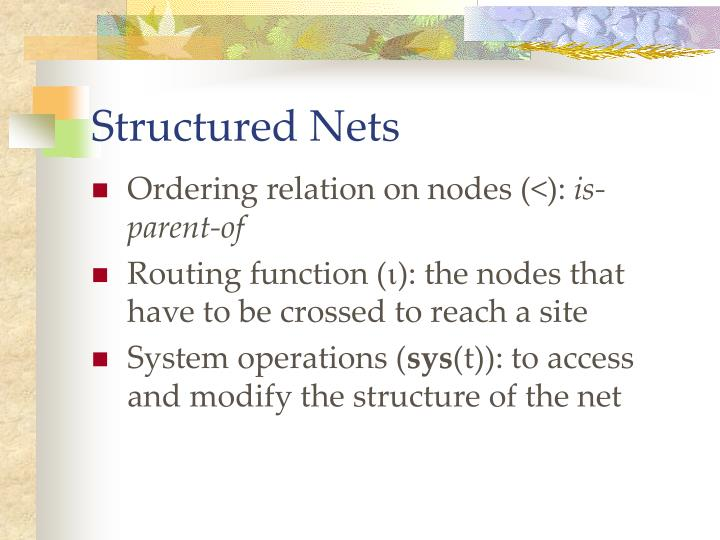 Structured Nets