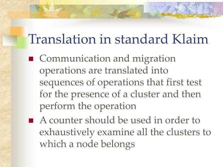 Translation in standard Klaim