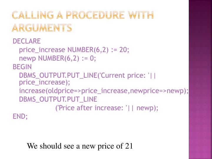 Calling a Procedure with Arguments