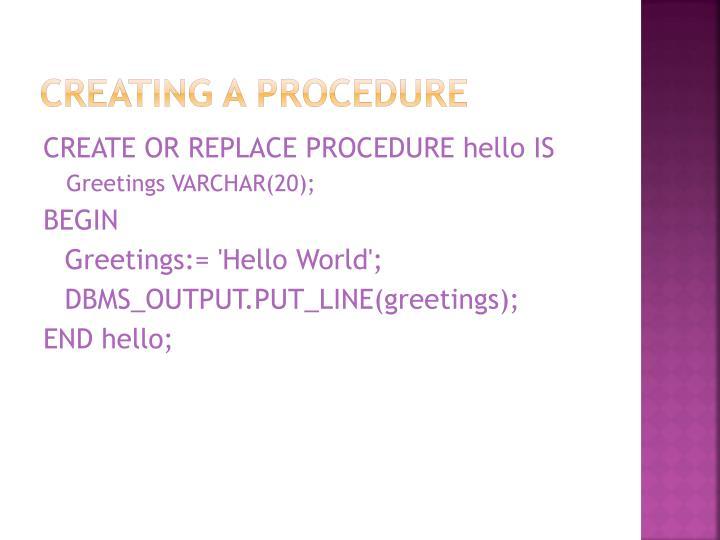 Creating a Procedure