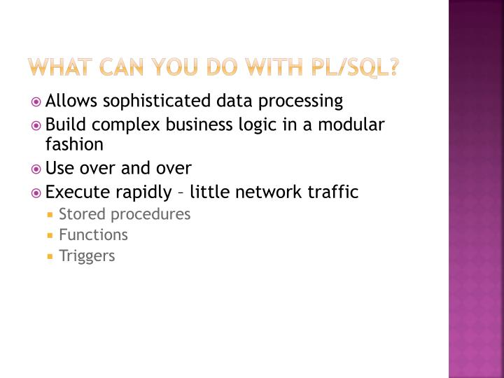 What can you do with pl sql
