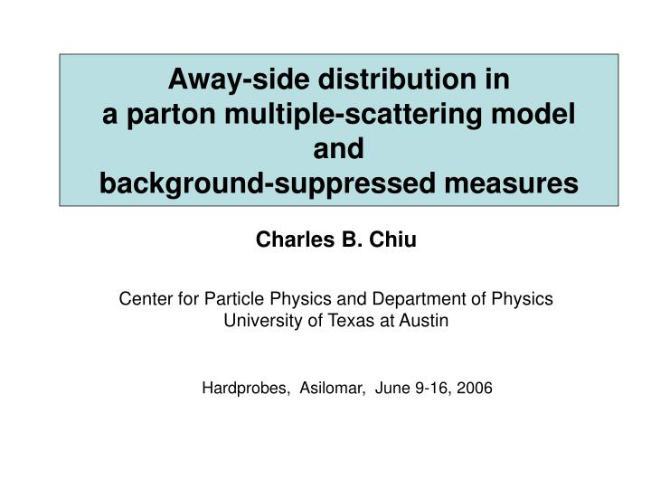 away side distribution in a parton multiple scattering model and background suppressed measures n.