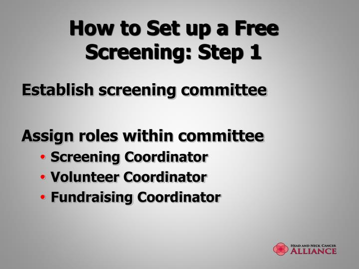 How to Set up a Free Screening: Step 1