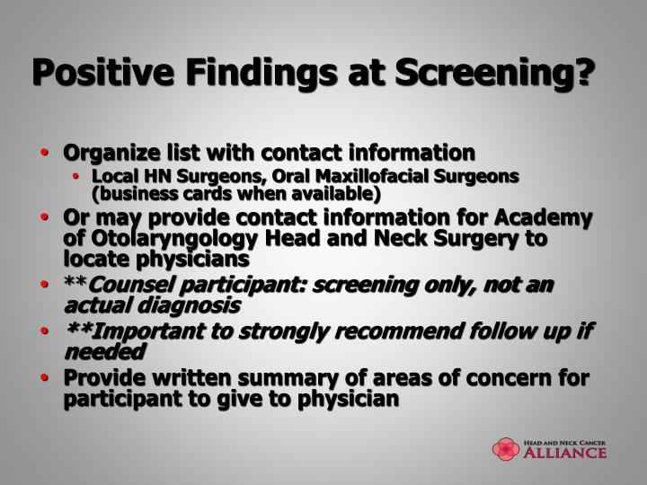 Positive Findings at Screening?