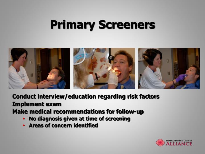 Primary Screeners