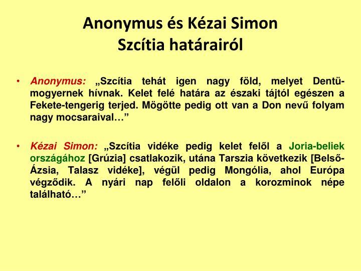 Anonymus és Kézai Simon