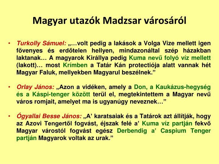Magyar utazók Madzsar városáról