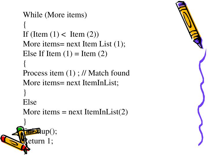 While (More items)