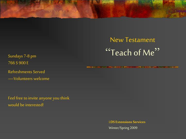 New testament teach of me